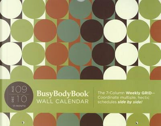 BusyBodyBook August 2009 - December 2010 Calendar by Not Available