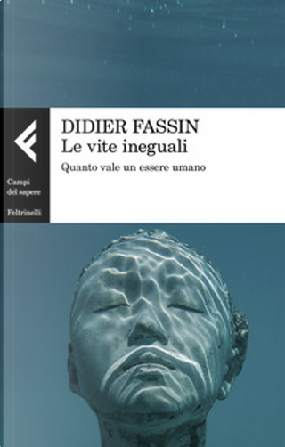 Le vite ineguali by Didier Fassin