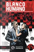 Blanco Humano - Encuentros Casuales by Peter Milligan