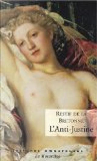 L'Anti-Justine by Rétif de la Bretonne