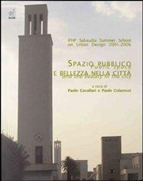 IFHP Sabaudia Summer School on Urban Design. Spazio pubblico e bellezza della città by Paolo Cavallari