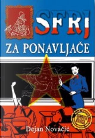 SFRJ za ponavljace by Dejan Novacic