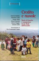 Credito e nuvole by Alberto Bobbio, Macri Puricelli, Marco Reggio, Massimo Calvi, Sergio Gatti, Stefano Salis