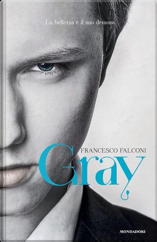 Gray by Francesco Falconi