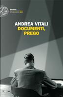 Documenti, prego by Andrea Vitali