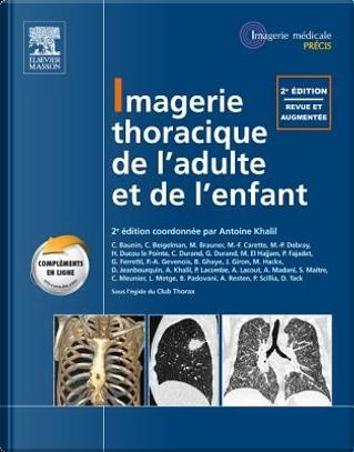 Imagerie Thoracique De L'adulte Et De L'enfant by Antoine Khalil
