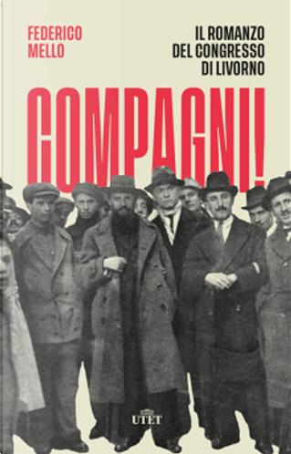Compagni! by Federico Mello
