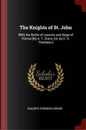 The Knights of St. John by Augusta Theodosia Drane