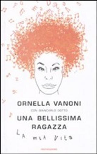 Una bellissima ragazza by Giancarlo Dotto, Ornella Vanoni