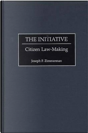 The Initiative by Joseph F. Zimmerman