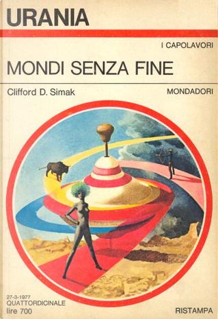 Mondi senza fine by Clifford Simak
