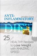 Anti-inflammatory Diet by Jennifer Evans