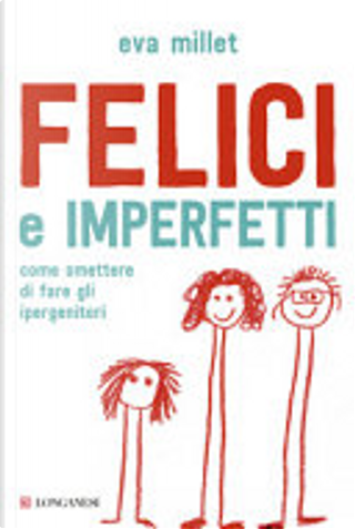 Felici e imperfetti by Eva Millet