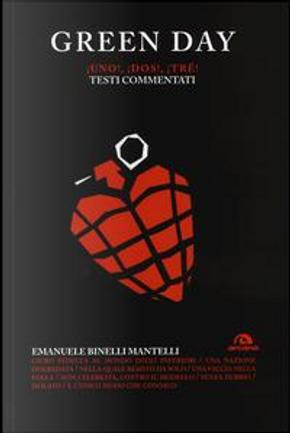 Green Day. Uno! Dos! Tré! Testi commentati by Emanuele Binelli Mantelli