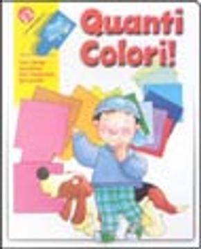 Quanti colori? by Giovanna Mantegazza