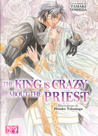 The King Is Crazy About the Priest by Tamaki Yoshida