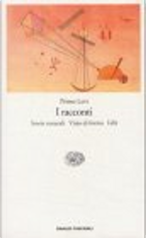 I racconti by Primo Levi