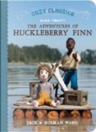 Mark Twain's The Adventures of Huckleberry Finn by Holman Wang, Jack Wang