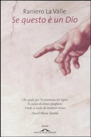Se questo è un Dio by Raniero La Valle