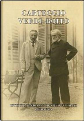 Carteggio Verdi-Boito by Giuseppe Verdi