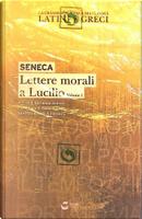 Lettere morali a Lucilio - vol. 1 by Seneca