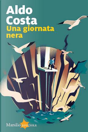 Una giornata nera by Aldo Costa