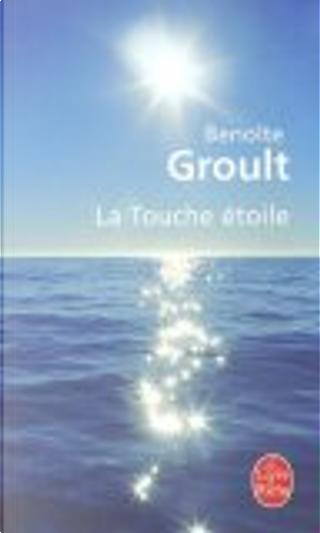 La touche etoile by Benoîte Groult