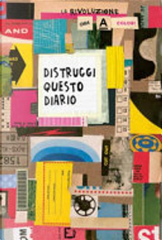 Distruggi questo diario by Keri Smith
