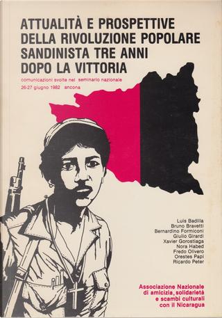 Attualità e prospettive della rivoluzione popolare sandinista tre anni dopo la vittoria by