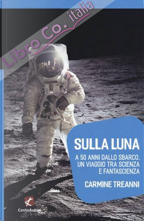 Sulla luna by Carmine Treanni