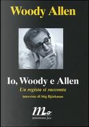Io, Woody e Allen by Woody Allen
