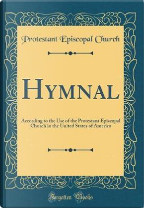 Hymnal by Protestant Episcopal Church