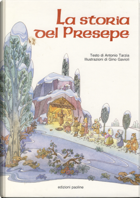 La storia del presepe by Antonio Tarzia