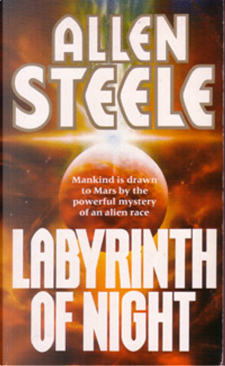 Labyrinth of Night by Allen M. Steele