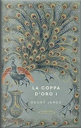 La coppa d'oro I by Henry James