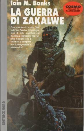 La guerra di Zakalwe by Iain M. Banks
