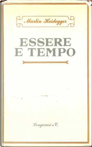 Essere e tempo by Martin Heidegger