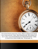 Denkwürdigkeiten Aus Der Christlichen Archäologie by Johann Christian Wilhelm Augusti