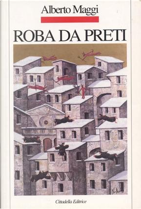 Roba da preti by Alberto Maggi