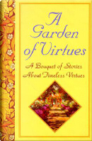 A Garden of Virtues by Peg Augustine