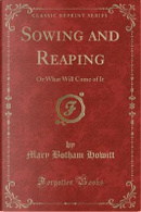 Sowing and Reaping by Mary Botham Howitt