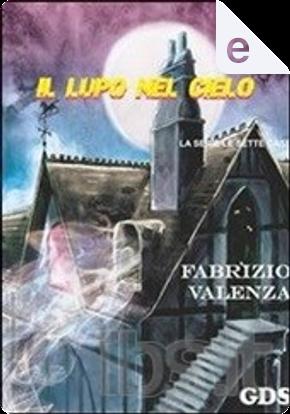 Il lupo nel cielo by Fabrizio Valenza