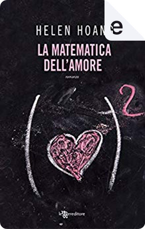 La matematica dell'amore by Helen Hoang
