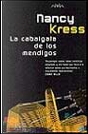 La Cabalgata de Los Mendigos by Nancy Kress