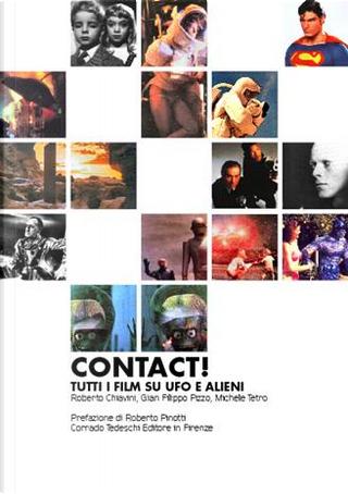 Contact! by Gian Filippo Pizzo, Michele Tetro, Roberto Chiavini