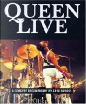 """""""Queen"""" Live! by Greg Brooks"""