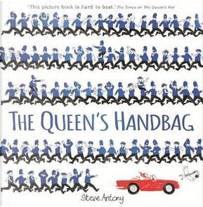 The Queen's Handbag by Steve Antony