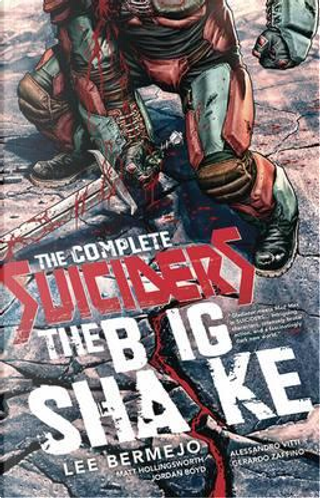 The Complete Suiciders by Lee Bermejo