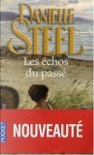Les échos du passé by Danielle Steel, Emilie Rofas