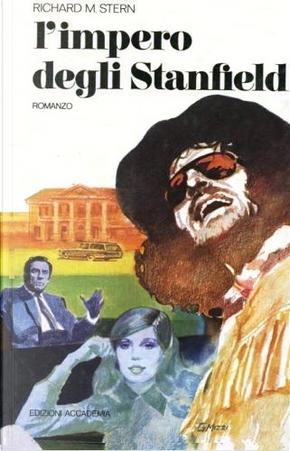 L'impero degli Stanfield by Richard Martin Stern